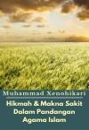 Hikmah & Makna Sakit Dalam Pandangan Agama Islam - text