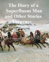 The Diary of a Superfluous Man and Other Stories by Ivan Turgenev from  in  category