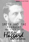 Smith and the Pharaohs, and other Tales by H. Rider Haggard from  in  category