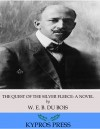 The Quest of the Silver Fleece: A Novel by W. E. B. Du Bois from  in  category
