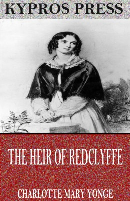 The Heir of Redclyffe by Charlotte Mary Yonge from PublishDrive Inc in General Novel category