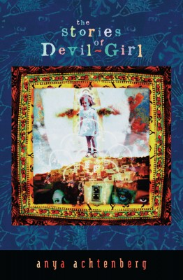 The Stories of Devil-Girl by Anya Achtenberg from PublishDrive Inc in General Novel category
