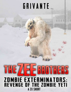 The Zee Brothers: Revenge of the Zombie Yeti by K. Grivante from PublishDrive Inc in General Novel category