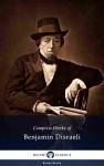 Delphi Complete Works of Benjamin Disraeli (Illustrated) by Benjamin Disraeli from  in  category