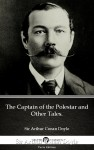 The Captain of the Polestar and Other Tales. by Sir Arthur Conan Doyle (Illustrated) by Sir Arthur Conan Doyle from  in  category