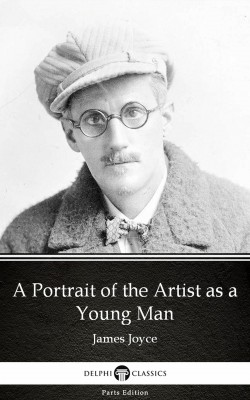 A Portrait of the Artist as a Young Man by James Joyce (Illustrated) by James Joyce from PublishDrive Inc in Classics category