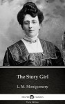 The Story Girl by L. M. Montgomery (Illustrated) by L. M. Montgomery from  in  category
