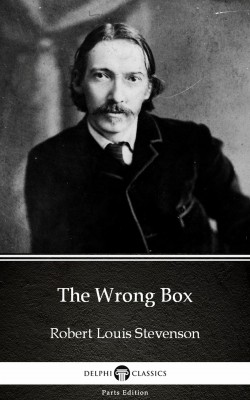 The Wrong Box by Robert Louis Stevenson (Illustrated) by Robert Louis Stevenson from PublishDrive Inc in Classics category