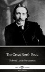 The Great North Road by Robert Louis Stevenson (Illustrated) by Robert Louis Stevenson from  in  category