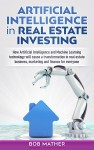 Artificial Intelligence in Real Estate Investing - text