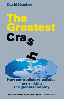 The Greatest Crash by David Kauders from PublishDrive Inc in Finance & Investments category