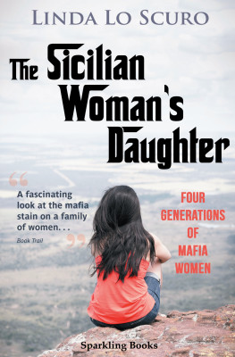 The Sicilian Woman's Daughter by Linda Lo Scuro from PublishDrive Inc in General Novel category