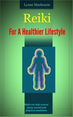 Reiki For A Healthier Lifestyle by  Russ Chard from PublishDrive Inc in Religion category