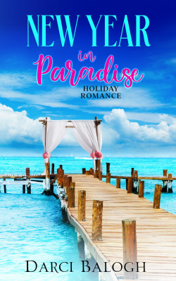New Year in Paradise by Darci Balogh from PublishDrive Inc in General Novel category