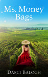 Ms. Money Bags by Darci Balogh from  in  category