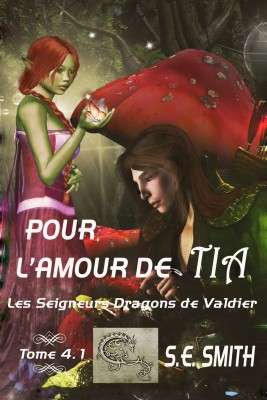 Pour l'amour de Tia by S.E. Smith from PublishDrive Inc in General Novel category