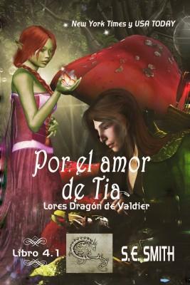 Por el amor de Tia by S.E. Smith from PublishDrive Inc in General Novel category