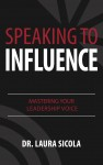 Speaking to Influence - text