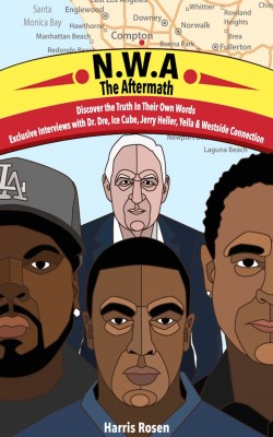 N.W.A: The Aftermath (Behind The Music Tales) by Harris Rosen from PublishDrive Inc in Art & Graphics category