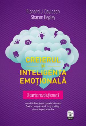 Creierul și inteligența emoțională by Begley Sharon from PublishDrive Inc in Family & Health category