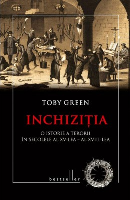 Inchiziția. O istorie a terorii în secolele al XV-lea - al XVIII-lea by Green Toby from PublishDrive Inc in History category