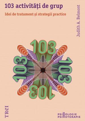 103 activități de grup. Idei de tratament și strategii practice by Judith A. Belmont from PublishDrive Inc in Family & Health category