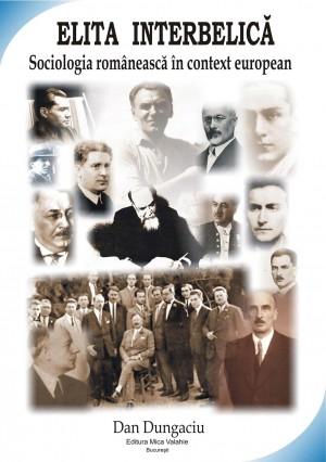 Elita interbelic?: sociologia româneasc? în context european by Maria Kajiwa, Zaifuzaman Ahmad, Aida Adia from PublishDrive Inc in History category