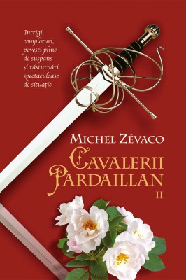 Cavalerii Pardaillan. Vol 2 by Michel Zévaco from PublishDrive Inc in History category