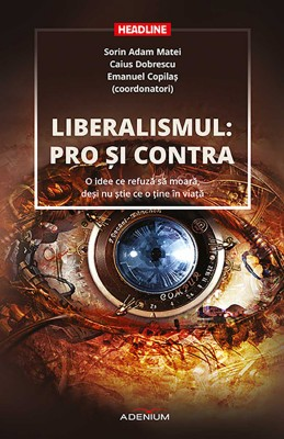 Liberalismul: pro ?i contra. O idee ce refuz? s? moar?, de?i nu ?tie ce o ?ine în via?? by Reza Rad from PublishDrive Inc in Politics category