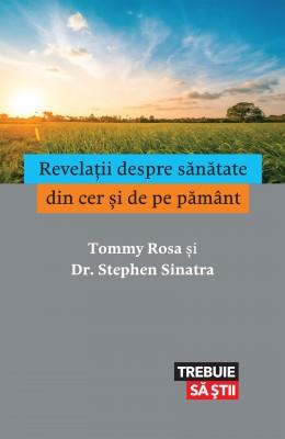 Revela?ii despre s?n?tate din cer ?i de pe p?mânt by  Stephen Sinatra from PublishDrive Inc in Family & Health category