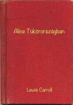Alice Tükörországban