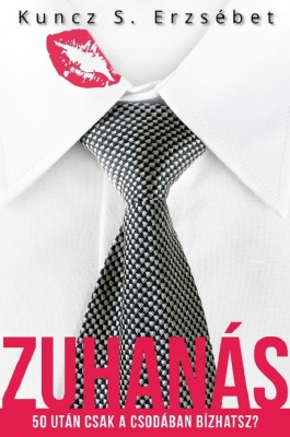 Zuhanás by Fyra Masri from PublishDrive Inc in General Novel category