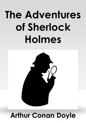 The Adventures of Sherlock Holmes by Arthur Conan Doyle from PublishDrive Inc in General Novel category