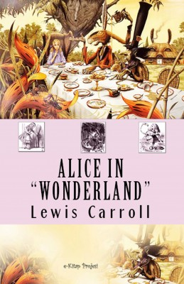 Alice in wonderland by Lewis Carroll from PublishDrive Inc in General Novel category