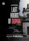 Last Hours of Sophia - text