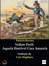 Yellow Peril: Aquela Horrível Cara Amarela by Patrizia  Barrera from  in  category