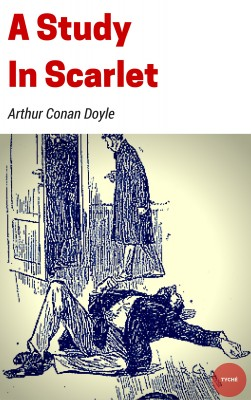 A Study in Scarlet by Arthur Conan Doyle from PublishDrive Inc in General Novel category