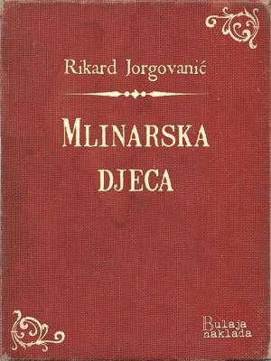Mlinarska djeca by Mike Greer from PublishDrive Inc in Classics category