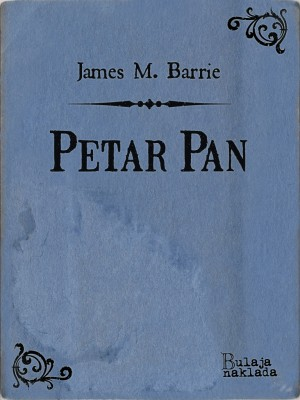Petar Pan by James M. Barrie from PublishDrive Inc in General Novel category