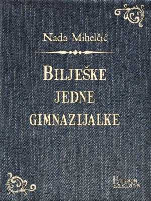 Bilješke jedne gimnazijalke by Rodrigo Branas from PublishDrive Inc in General Novel category