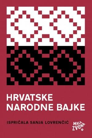 Hrvatske narodne bajke by Sanja Lovren?i? from PublishDrive Inc in Teen Novel category