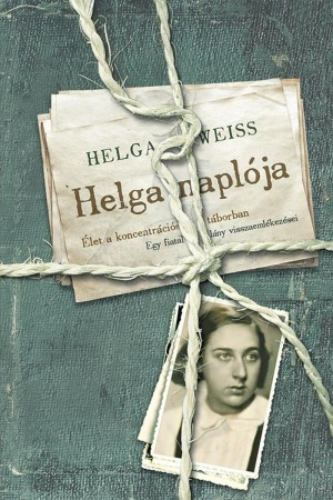 Helga naplója by Rosinah Edinin Ph.D from PublishDrive Inc in Autobiography,Biography & Memoirs category