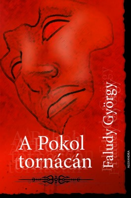 A pokol tornácán by Munira Mohsin ph.D, Chia Chiow Ming from PublishDrive Inc in General Novel category