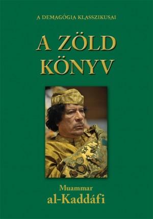 A zöld könyv by Moammar Kaddáfi from PublishDrive Inc in Politics category
