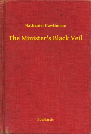 The Minister's Black Veil by Nathaniel Hawthorne from PublishDrive Inc in General Novel category