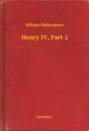 Henry IV, Part 2 by William Shakespeare from PublishDrive Inc in Language & Dictionary category