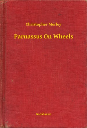 Parnassus On Wheels by Christopher Morley from PublishDrive Inc in General Novel category
