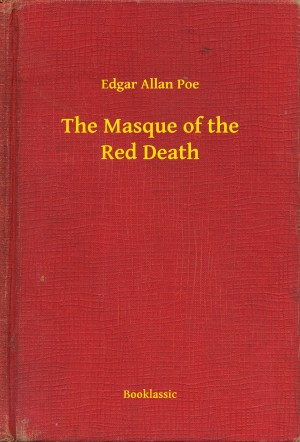 The Masque of the Red Death by Edgar Allan Poe from PublishDrive Inc in General Novel category