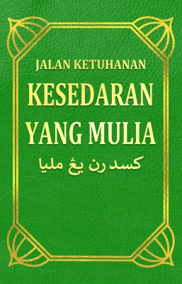Kesedaran Yang Mulia by Jalan Ketuhanan from PublishDrive Inc in General Academics category