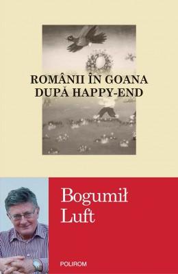 Românii în goana după happy-end by Bogumił Luft from PublishDrive Inc in History category